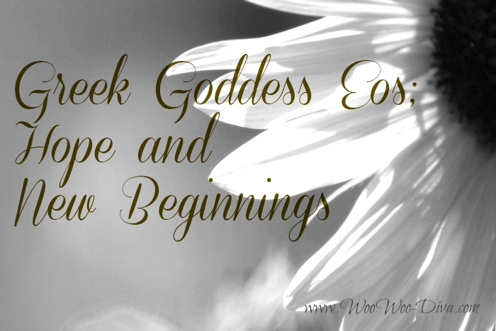Greek Goddess Eos Hope and new Beginnings